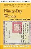 Ninety-Day Wonder, John Ryder Horton, 0595094538