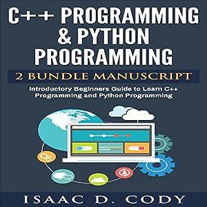 C++ and Python Programming: 2 Manuscript Bundle Audiobook