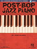 Hal Leonard Keyboard Style Series : Post-Bop Jazz Piano The Complete Guide With Cd + Cd