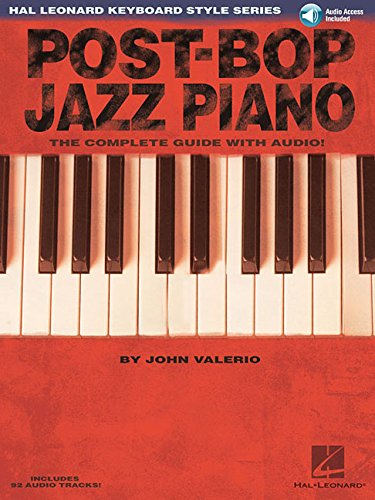 (Post-Bop Jazz Piano - The Complete Guide with Audio!: Hal Leonard Keyboard Style)