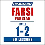 Pimsleur Farsi Persian Levels 1-2: Learn to Speak and Understand Farsi Persian with Pimsleur Language Programs |  Pimsleur
