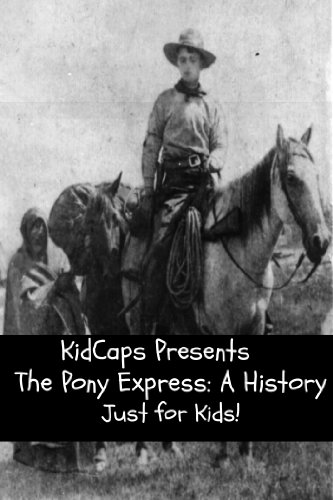 Express Mail Us (The Pony Express: A History Just for Kids!)