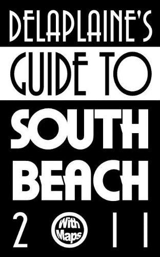Delaplaine's Guide to South Beach 2011 pdf