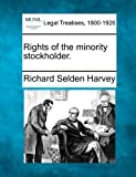 Rights of the minority Stockholder, Richard Selden Harvey, 1240130740