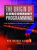 The Origin of Concurrent Programming: From Semaphores to Remote Procedure Calls
