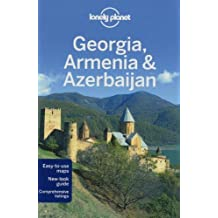 Lonely Planet Georgia, Armenia & Azerbaijan (Travel Guide) by Lonely Planet, Noble, John, Kohn, Michael, Systermans, Danie (2012) Paperback