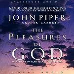 Pleasures of God: Meditations on God's Delight in Being God | John Piper