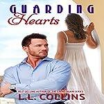 Guarding Hearts: Living Again, Book 3 | L.L. Collins