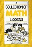 A Collection of Math Lessons from Grades 6-8, Marilyn Burns and Cathy Humphreys, 0941355039