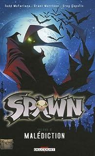Spawn, Tome 2 : Malédiction par Todd McFarlane