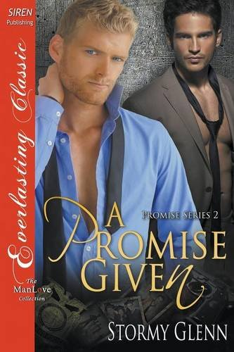 Download A Promise Given [Promise 2] (Siren Publishing Everlasting Classic ManLove) pdf epub