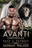 Tate's Torment (Avanti Chronicles Book 2)