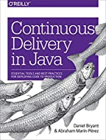 Continuous Delivery in Java Front Cover