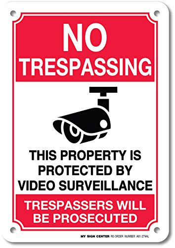 Sign Center Weatherproof Trespassing Surveillance