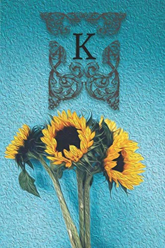 K: Monogram Sunflower Floral Oil Painting Notebook Journal Blank Lined Wide Rule Gift for Sunflower ()