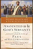 img - for Anointed To Be God's Servants: How God Blesses Those Who Serve Together (Biblical Legacy) book / textbook / text book
