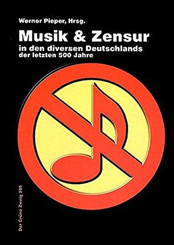 1000-jahre-musik-und-zensur-in-den-diversen-deutschlands-der-grne-zweig