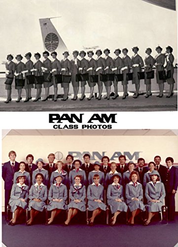 Pan American Airways Graduation Class Photo eBook: Version 10.0 (Pan Am Gradution Photo eBook) ()