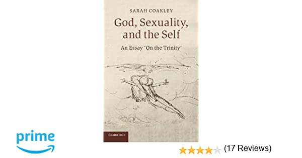 com god sexuality and the self an essay on the trinity com god sexuality and the self an essay on the trinity 9780521558266 sarah coakley books