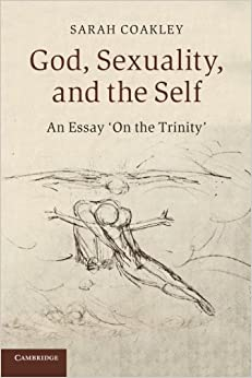 com god sexuality and the self an essay on the trinity god sexuality and the self an essay on the trinity