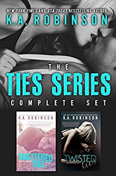 The Ties Series: Complete Set by [Robinson, K.A.]