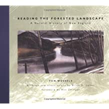 Reading The Forested Landscape: A Natural History Of New England