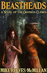 Beastheads (The Gryphon Clerks Book 0)