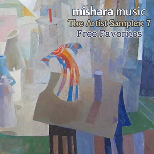 The Artist Sampler - Mishara Music: 7 - Free Favorites
