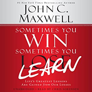 Sometimes You Win - Sometimes You Learn Audiobook