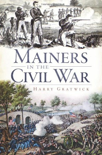 Mainers in the Civil War (Civil War Series)