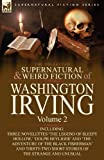 The Collected Supernatural and Weird Fiction of Washington Irving, Washington Irving, 0857064029
