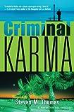 Criminal Karma, Steven M. Thomas, 034549783X