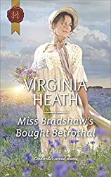 Miss Bradshaw's Bought Betrothal (Harlequin Historical Romance)
