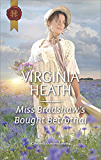 Miss Bradshaw's Bought Betrothal (Harlequin)
