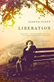 Liberation, Joanna Scott, 0316018899