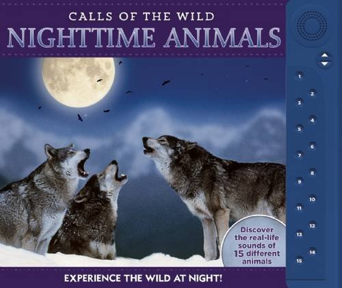 Calls of the Wild: Nighttime Animals: Experience the Wild at Night!