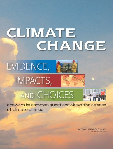Climate Change: Evidence, Impacts, and Choices: Set of 3 Booklets PDF