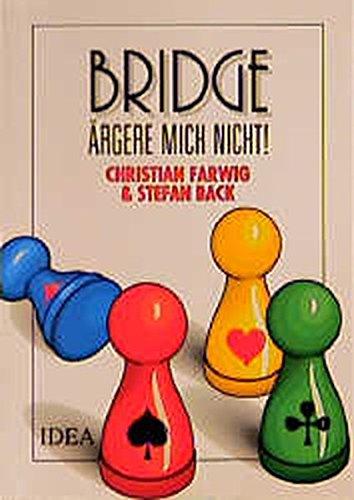 Bridge ärgere mich nicht!