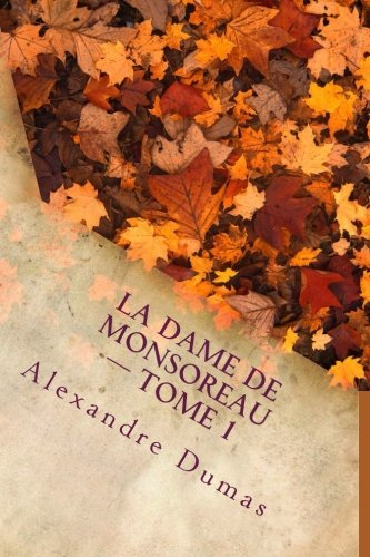 Download La dame de Monsoreau — ­Tome 1 pdf