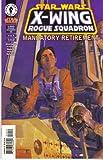 Star Wars : X-wing Rogue Squadron # 35- Mandatory Retirement 4 (of 4)