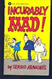 : Incurably Mad! by Sergio Aragones (1977-05-03)