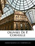 Oeuvres de P Corneille, Pierre Corneille and Fontenelle, 1144487285