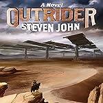 Outrider: A Novel | Steven John
