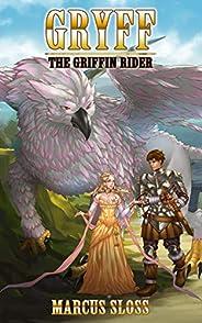 Gryff The Griffin Rider (A Fantastic Harem Book 1)