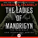 Ladies of Mandrigyn Audiobook by Barbara Hambly Narrated by Teri Clark Linden