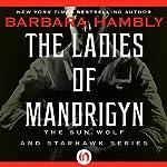 Ladies of Mandrigyn | Barbara Hambly
