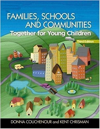 Families, Schools, and Communities: Together for Young Children + Professional Enhancement Booklet by Donna Couchenour (2007-01-30)