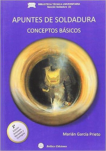 APUNTES SOLDADURA: CONCEPTOS BASICOS (Spanish)