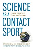 Science As a Contact Sport 1st Edition
