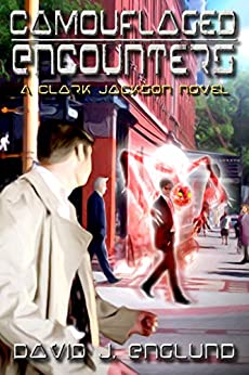CAMOUFLAGED ENCOUNTERS (THE CAMOUFLAGED SERIES Book 1) by [Englund, David]